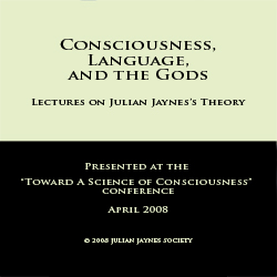 Consciousness, Language, and the Gods - Audio CD