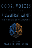 Gods, Voices and the Bicameral Mind