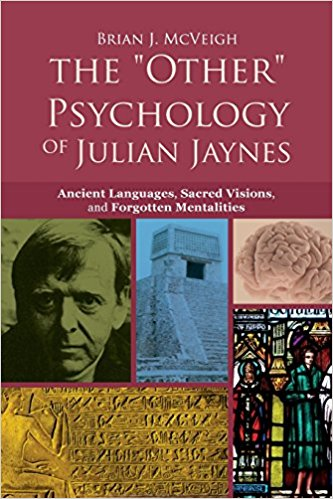 The 'Other' Psychology of Julian Jaynes