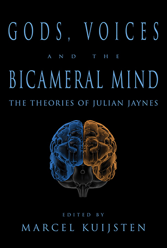 Gods, Voices, and the Bicameral Mind