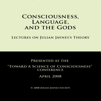Consciousness, Language, and the Gods