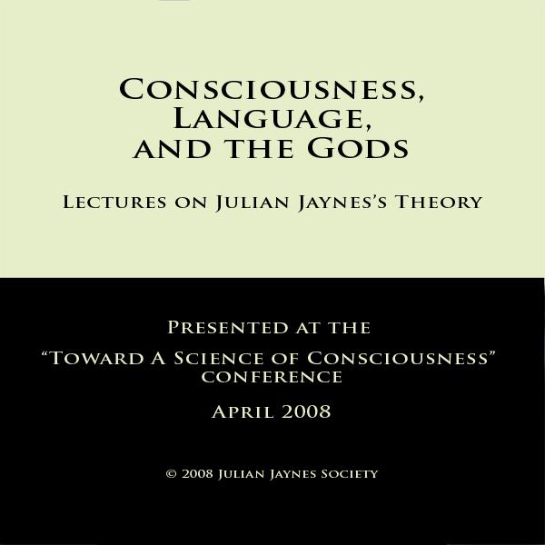 Consciousness, Language, and the Gods