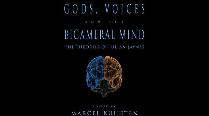 Gods Voices and the Bicameral Mind