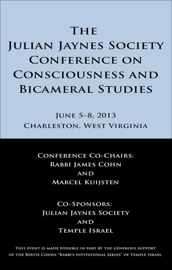 The Julian Jaynes Society Conference on Consciousness - Abstracts and Bios