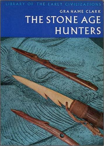 The Stone Age Hunters