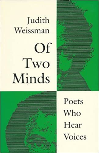 Of Two Minds: Poets Who Hear Voices