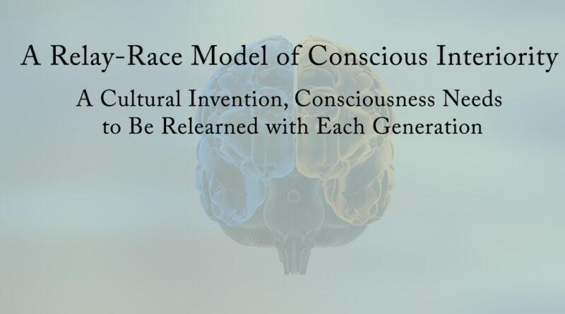 A Relay-Race Model of Conscious Interiority