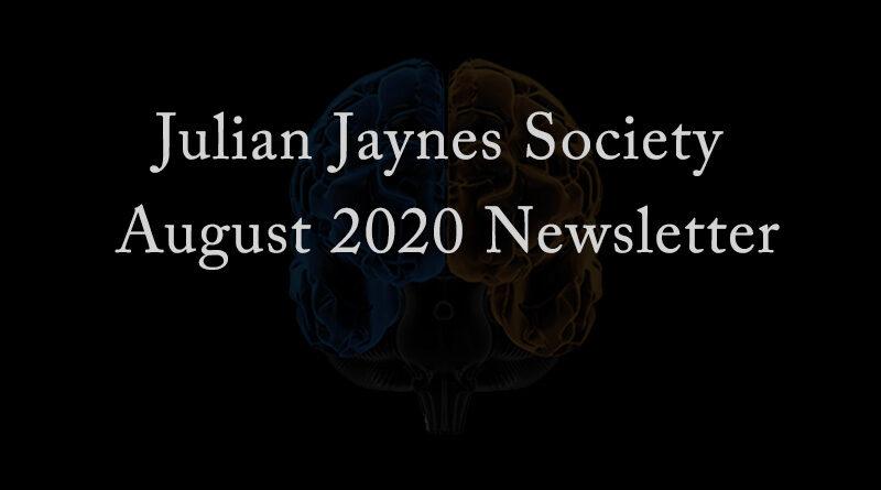 Julian Jaynes Society August 2020 Newsletter