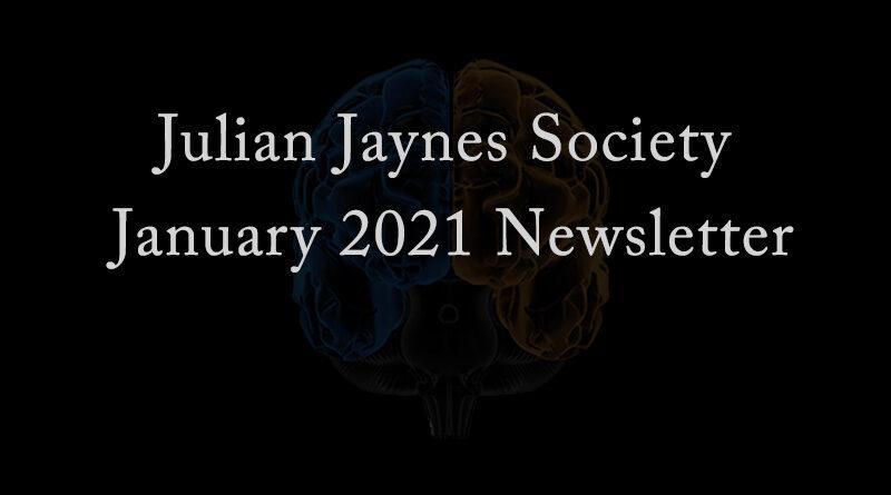 Julian Jaynes Society January 2021 Newsletter