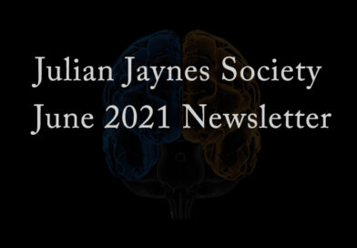 Julian Jaynes Society June 2021 Newsletter