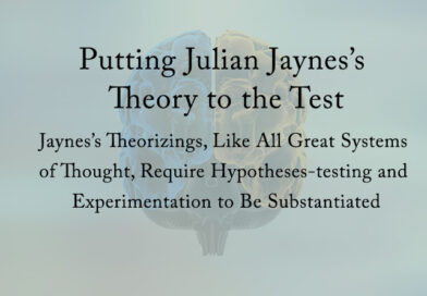 Putting Julian Jaynes's Theory to the Test
