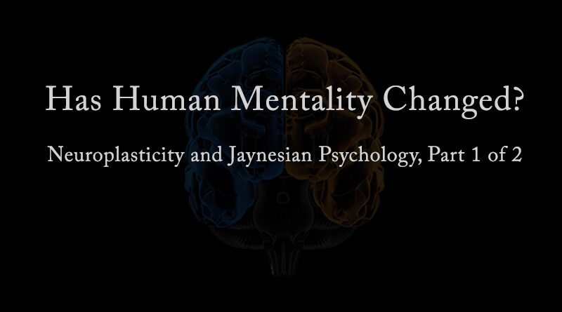 Has Human Mentality Changed?