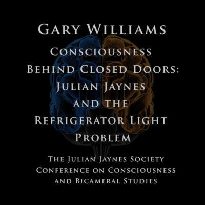 Gary Williams - Consciousness Behind Closed Doors