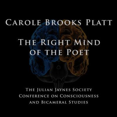 Carole Brooks Platt - The Right Mind of the Poet